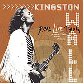 Real Live Thing by Kingston Wall