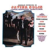 Javier Solis, Homenaje Inconcluso A Rafael Hernandez Y Pedro Flores by Javier Solis