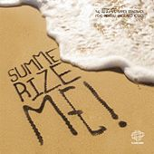 Summerize Me by Various Artists