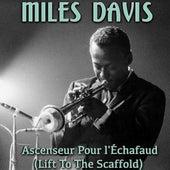 Ascenseur pour l'échafaud (Lift To The Scaffold) by Miles Davis