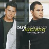 Zezé Di Camargo & Luciano Espanhol by Zezé Di Camargo & Luciano