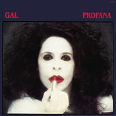 Profana by Gal Costa