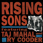 Rising Sons Featuring Taj Mahal and Ry Cooder von Rising Sons