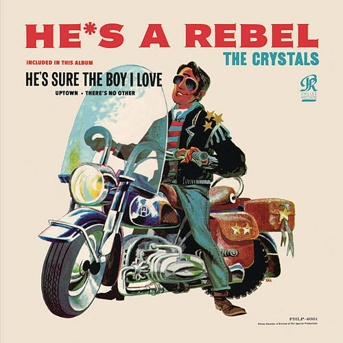 He's A Rebel by The Crystals