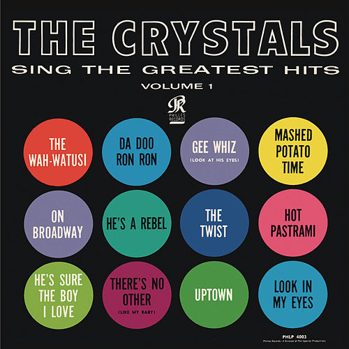 The Crystals Sing The Greatest Hits Vol. 1 by Various Artists