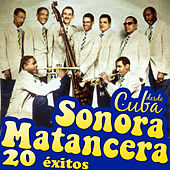 La Sonora Matancera Desde Cuba. 20 Éxitos by Various Artists