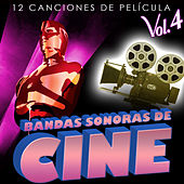 Bandas Sonoras de Cine Vol. 4. 12 Canciones de Película by Various Artists