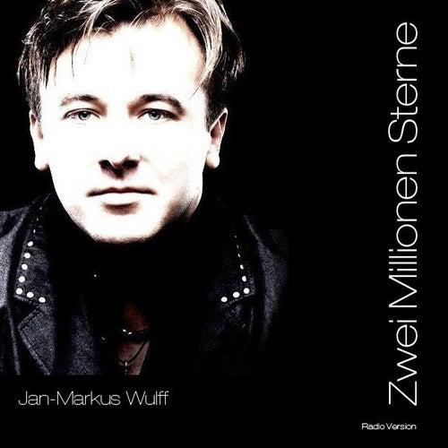Zwei Millionen Sterne - Radio Version - Single von Jan <b>Markus Wulff</b> - 500x500