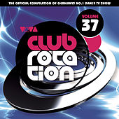 VIVA Club Rotation Vol. 37 von Various Artists