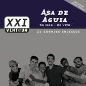 Asa Na Veia Ao Vivo by Asa de Águia