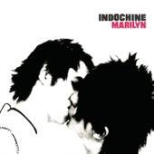 Marilyn by Indochine