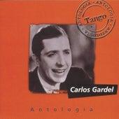 Antologia Carlos Gardel by Carlos Gardel