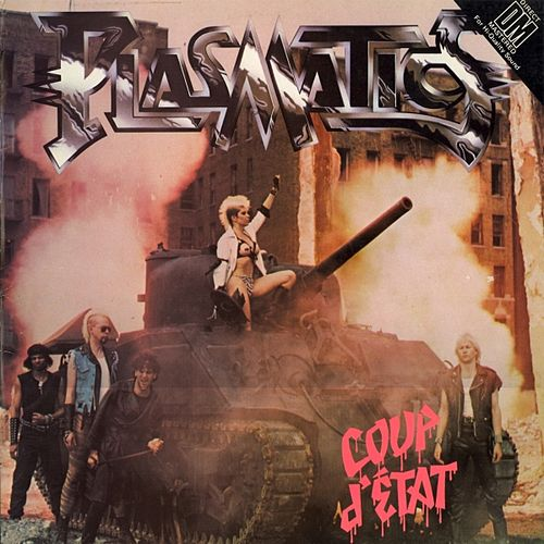 Coup d'Etat by The Plasmatics