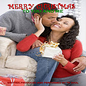 Merry Christmas to You and Me by Tk Soul