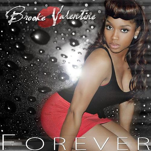 Forever (Remix) - Single by Brooke Valentine