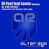I'll Find Myself (Remixes) by DJ Feel