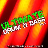 Ultimate Drum & Bass Vol 5 by Various Artists