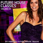 Future House Classics Vol. 4 by Various Artists