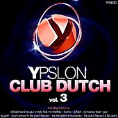 Ypslon Club Dutch Vol 3 von Various Artists
