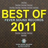 Best Of Fever Sound Records 2011 by Various Artists