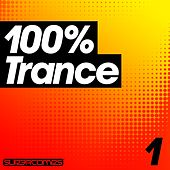 100% Trance - Volume One by Various Artists