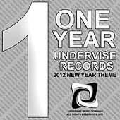 One Year Undervise Records - 2012 New Year Theme by Various Artists