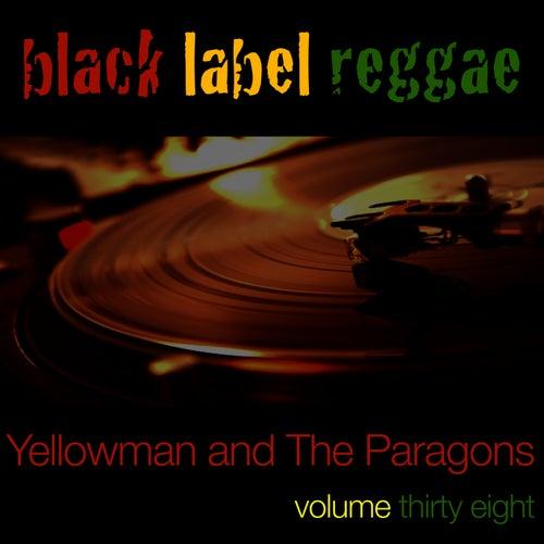 Black Label Reggae-Yellowman-Vol. 38 by Yellowman