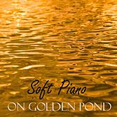 Soft Piano Music - The Golden Pond by Soft Piano Music