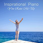 Inspirational Piano Music - Raise Me Up - The Prayer by Inspirational Piano Music
