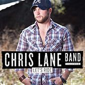 Let's Ride by Chris Lane Band