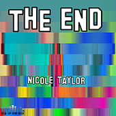 The End - Single by Nicole Taylor