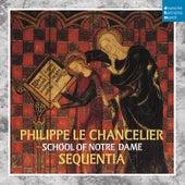 DHM Splendeurs: Chancelier: Ecole De Notre Dame by Sequentia
