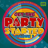 Get The Party Started Volume 2 by Juice Music
