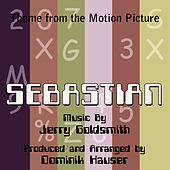 Sebastian - Theme from the Motion Picture (Jerry Goldsmith) by Dominik Hauser