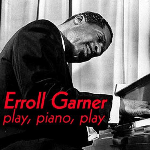 Play, Piano, Play by Erroll Garner