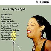This Is My Last Affair by Billie Holiday