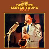 The Definitive Lester Young Volume 1 by Lester Young