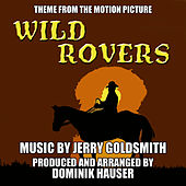 Wild Rovers - Theme from the Motion Picture (Jerry Goldsmith) by Dominik Hauser