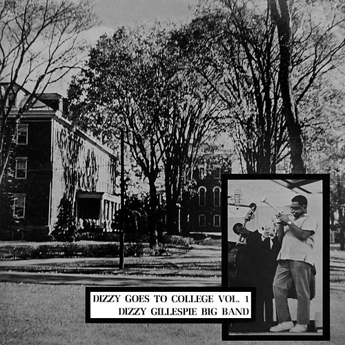 Dizzy Goes To College by Dizzy Gillespie