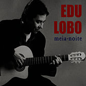 Meia-noite by Edu Lobo
