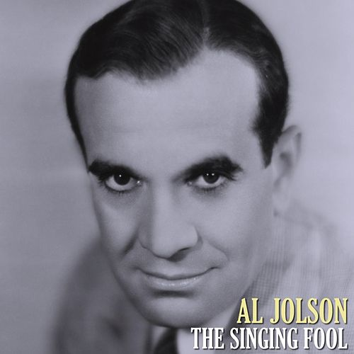 The Singing Fool by Al Jolson