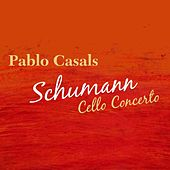Schumann Cello Concerto by Pablo Casals