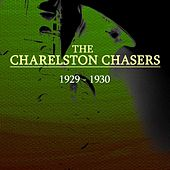 1929-1930 by The Charleston Chasers