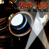 David Shire at the Movies by David Shire