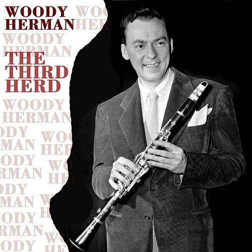The Third Herd by Woody Herman