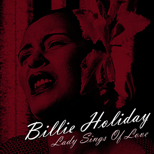 Lady Sings Of Love by Billie Holiday
