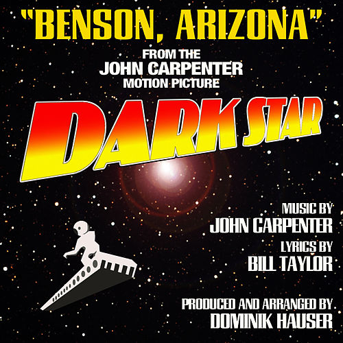 Benson, Arizona - From the John Carpenter Motion Picture, Dark Star by Dominik Hauser