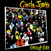 Group Sex by Circle Jerks