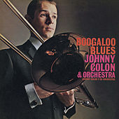 Boogaloo Blues von Johnny Colon