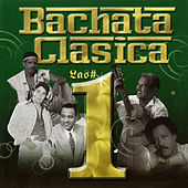 Bachata Clasica Los Numero Uno by Various Artists